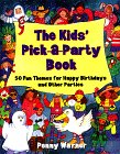 The Kids' Pick a Party Book